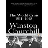 The World Crisis 1911-1918 (Penguin Classics)by Winston Churchill