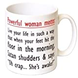 'Powerful Woman Motto' Funny Motivation Gift Mug - MugsnKisses Collection.