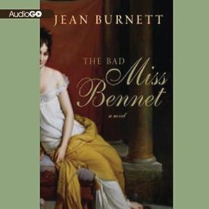 The Bad Miss Bennet: A Novel | [Jean Burnett]