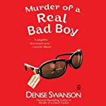 Murder of a Real Bad Boy: A Scumble River Mystery, Book 8 (       UNABRIDGED) by Denise Swanson Narrated by Christine Leto