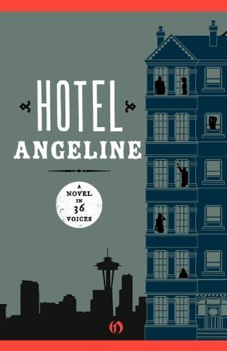 Hotel Angeline: A Novel in 36 Voices by Jennie Shortridge (2011-05-03) (Hotel Angeline compare prices)