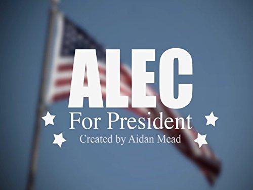 Alec for President - Season 1