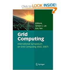Grid Computing: International Symposium on Grid Computing