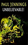Unbelievable with Cassette(s) (Galaxy Children's Large Print)