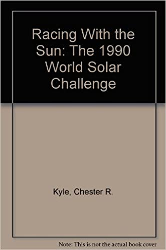 Racing With the Sun: The 1990 World Solar Challenge