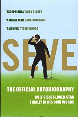 Seve: The Official Autobiography