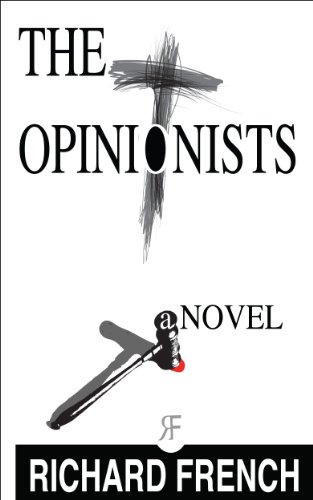 Book: The Opinionists by Richard French