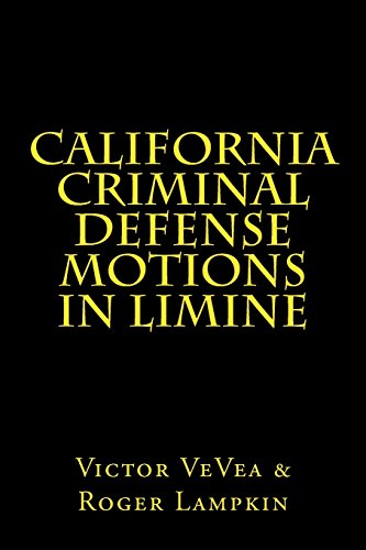 California Criminal Defense Motions in Limine