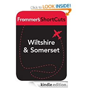 Wiltshire and Somerset, England: Frommer's ShortCuts: Frommer's Shortcuts Series, Book 395