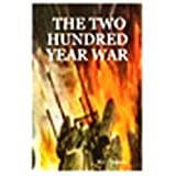 The Two Hundred Year War ~ Melvin C. Duncan