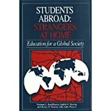 img - for Students Abroad: Strangers at Home : Education for a Global Society by Kauffmann Norman L. Marint Judith N. Weaver Henry D. Weaver Judy (1992-02-01) Paperback book / textbook / text book