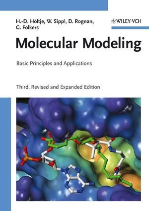 Molecular Modeling - Basic Principles and Applications