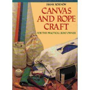 Canvas and Rope Craft: For the Practical Boat Owner (Practical Boat Owner compare prices)