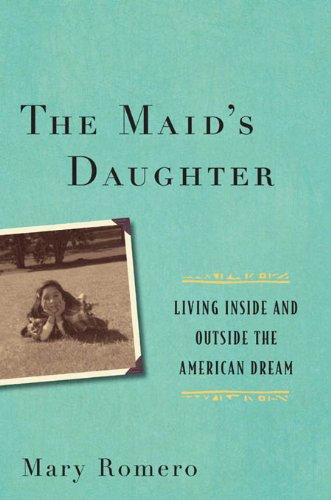 Mary Romero - The Maids Daughter