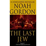 "The Last Jew: Urspr�nglich angek�ndigt als 'The Physician of Saragossa' (Roman)von ""Noah Gordon"""