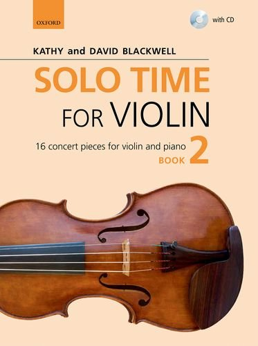 Solo Time for Violin Book 2 + CD: 16 concert pieces for violin and piano (Fiddle Time)