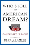 Who Stole the American Dream? Who Stole the American Dream?
