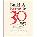 Build a Brand in 30 Days: With Simon Middleton, the Brand Strategy Guruby Simon Middleton