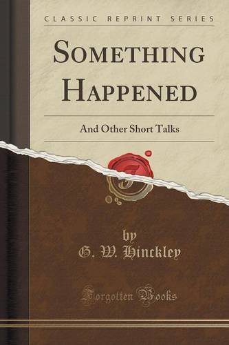Something Happened: And Other Short Talks (Classic Reprint)