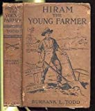 Hiram Young Farmer or Making the Soil Pay
