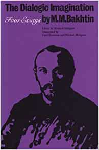bakhtin the dialogic imagination four essays