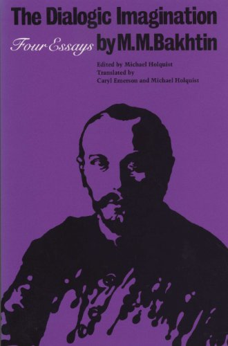 The Dialogic Imagination: Four Essays (University of...