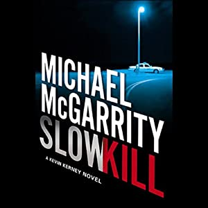 Slow Kill: A Kevin Kerney Novel | [Michael McGarrity]
