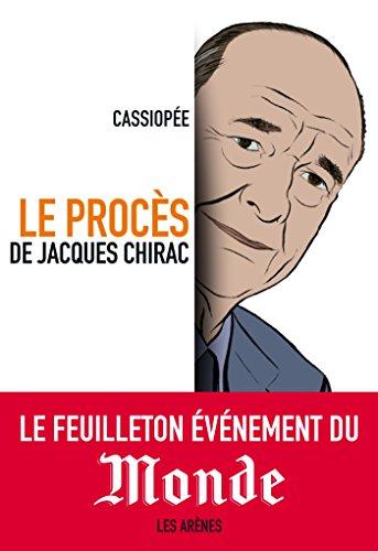 Le procès de Jacques Chirac