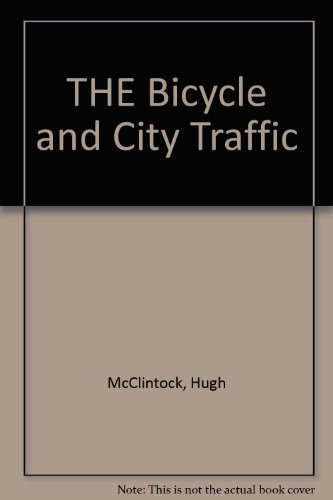 THE Bicycle and City Traffic, McClintock, Hugh