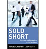 img - for [(Sold Short: Uncovering Deception in the Markets )] [Author: Manuel P. Asensio] [May-2001] book / textbook / text book