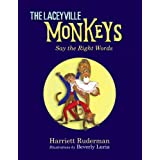 The Laceyville Monkeys ~ Harriett Ruderman