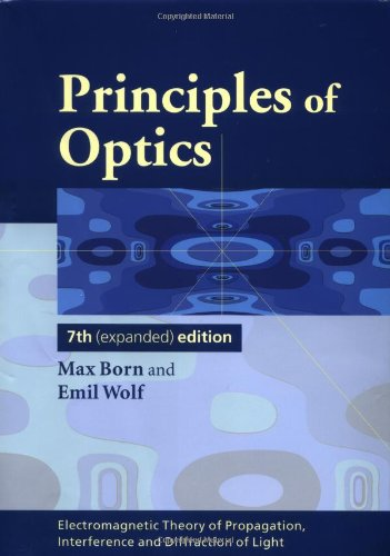 Principles of Optics: Electromagnetic Theory of...