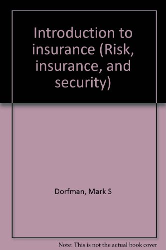 introduction to risk and insurance Coupon: rent introduction to risk management and insurance 10th edition ( 9780131394124) and save up to 80% on textbook rentals and 90% on used.