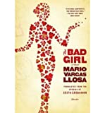 (The Bad Girl) By Vargas Llosa, Mario (Author) Paperback on 28-Oct-2008 Mario Vargas Llosa