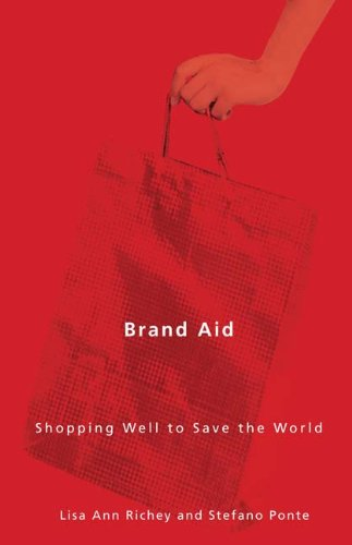 Brand Aid: Shopping Well to Save the World (Quadrant Books)