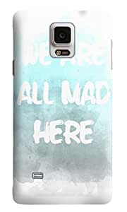The Fappy Store we-are-all-mad-here Hard Back Case Cover Samsung Galaxy Note 4