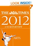 The Times 2012 year in review: Arts