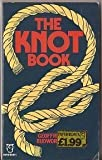 THE KNOT BOOK (PAPERFRONTS S.) (0716007045) by GEOFFREY BUDWORTH