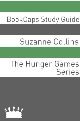 Study Guide - The Hunger Games Series (A BookCaps Study Guide)