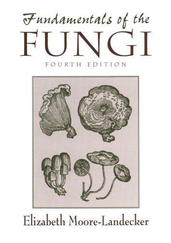 fundamentals-of-the-fungi-4th-edition-by-elizabeth-moore-landecker-1996-02-22