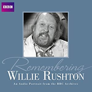 Remembering... Willie Rushton | [BBC Audiobooks Ltd]