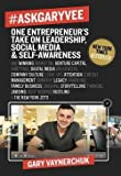 img - for #AskGaryVee : One Entrepreneur's Take on Leadership, Social Media, and Self-Awareness (Hardcover)--by Gary Vaynerchuk [2016 Edition] book / textbook / text book