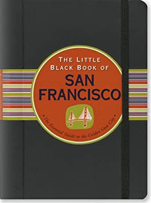The Little Black Book of San Francisco, 2013 Edition (Little Black Books (Peter Pauper Hardcover))