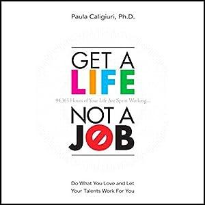 Get a Life, Not a Job Audiobook