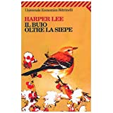Il buio oltre la siepedi Harper Lee
