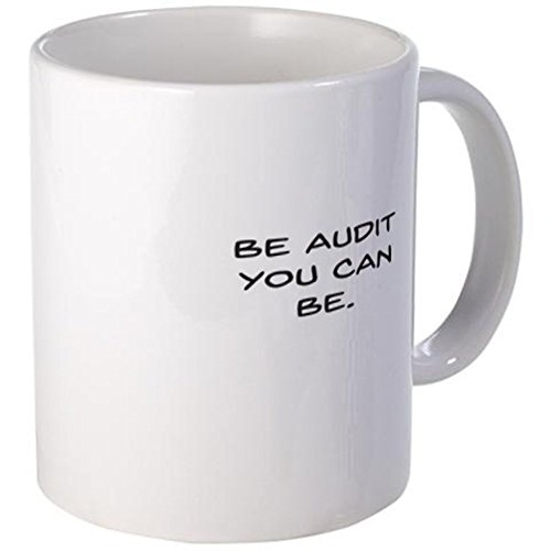 CafePress - Be Audit You Can Be Mugs - Unique Coffee Mug, 11oz Coffee Cup (Be Audit You Can Be compare prices)