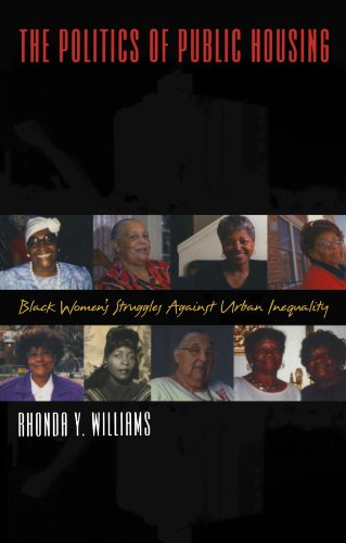 The Politics of Public Housing: Black Women's Struggles...