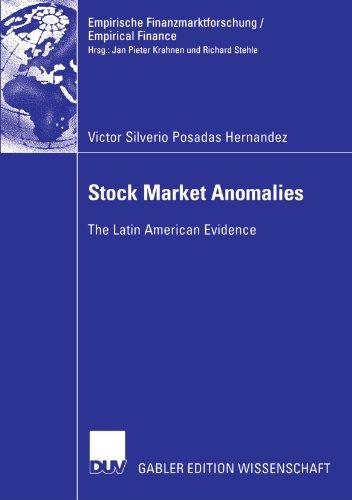 Stock Market Anomalies: The Latin American Evidence (Empirische Finanzmarktforschung/Empirical Finance)