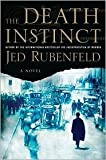 img - for The Death Instinct Publisher: Riverhead Hardcover; Reprint edition book / textbook / text book