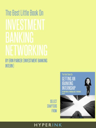The Best Little Book On Investment Banking Networking